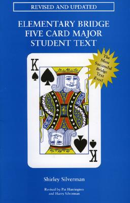 Elementary Bridge Five Card Major Student Text By Silverman, Shirley